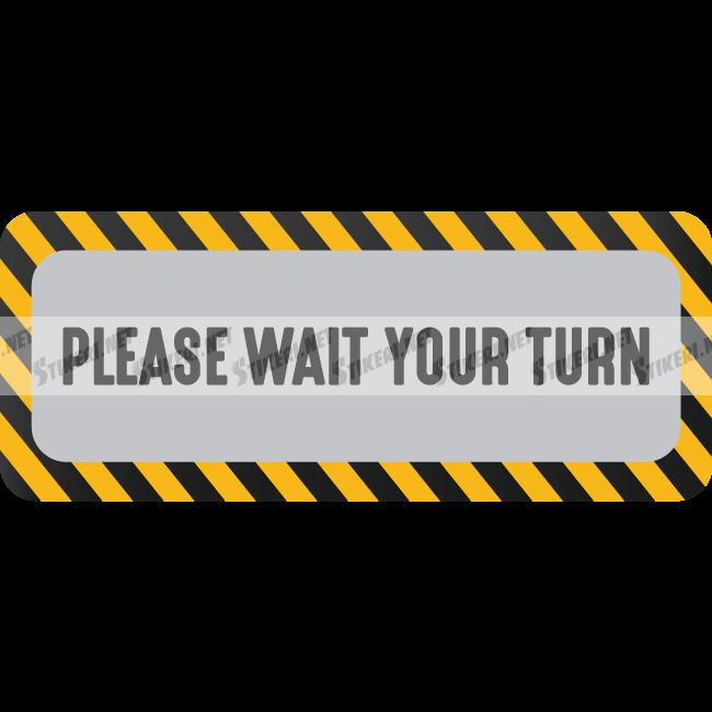floor decal please wait your turn