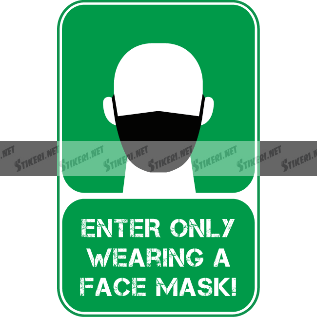 Sticker enter only wearing a face mask