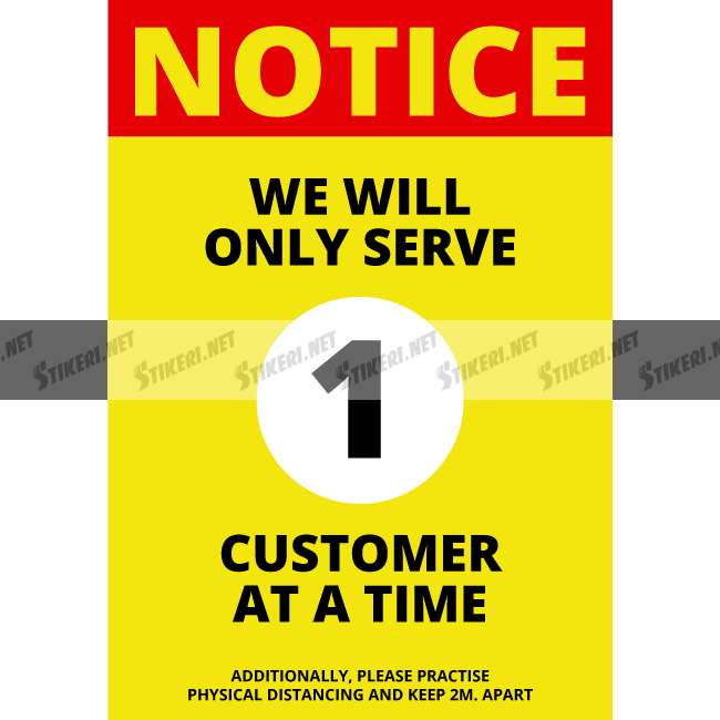 Sticker we will serve one customer at a time