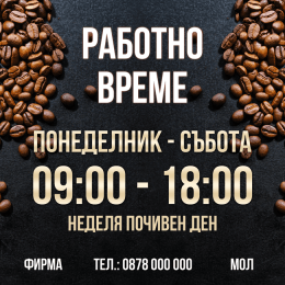 Working hours sign for coffee shop